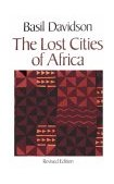 Lost Cities of Africa 1988 9780316174312 Front Cover