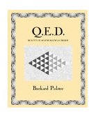 Q. E. D. Beauty in Mathematical Proof 1st 2004 9780802714312 Front Cover