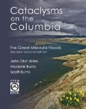 Cataclysms on the Columbia The Great Missoula Floods 2nd 2009 Revised 9781932010312 Front Cover