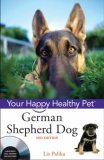 German Shepherd Dog Your Happy Healthy Pet 2nd 2008 9780470192313 Front Cover