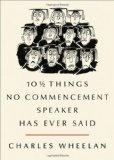 10 and a HALF THINGS NO COMMENCEMENT SPEAKER HAS EVER SAID 2012 9780393074314 Front Cover