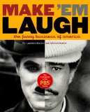 Make 'Em Laugh The Funny Business of America 1st 2008 9780446505314 Front Cover