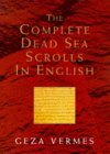 Complete Dead Sea Scrolls in English 5th 1997 Revised 9780713991314 Front Cover
