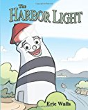 Harbor Light 2013 9780984683314 Front Cover