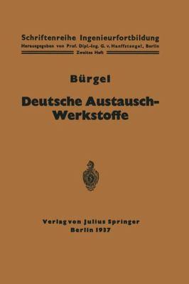Deutsche Austausch-Werkstoffe 1937 9783642890314 Front Cover