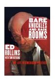 Bare Knuckles and Back Rooms My Life in American Politics 1997 9780553067316 Front Cover