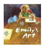 Emily's Art 2001 9780689838316 Front Cover