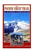 Pacific Crest Trail A Hiker's Companion 2000 9780881504316 Front Cover