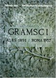 The Aesthetics of Resistance: Searching for Gramsci 2006 9788496540316 Front Cover