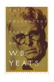 Collected Poems of W. B. Yeats Revised Second Edition 2nd 1996 Revised 9780684807317 Front Cover