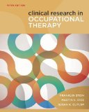 Clinical Research in Occupational Therapy 5th 2012 Revised 9781111643317 Front Cover