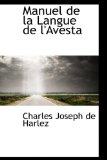 Manuel de la Langue de L'Avest 2009 9781113074317 Front Cover