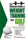 Ultimate Guide to Weight Training for Golf 3rd 2004 9781932549317 Front Cover