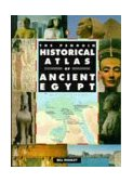 Penguin Historical Atlas of Ancient Egypt 1997 9780140513318 Front Cover