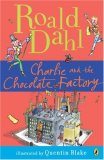 Charlie and the Chocolate Factory 2007 9780142410318 Front Cover