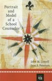 Portrait and Model of a School Counselor 1st 2004 9780618333318 Front Cover