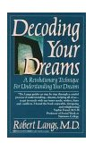 Decoding Your Dreams A Revolutionary Technique for Understanding Your Dreams 1989 9780345364319 Front Cover