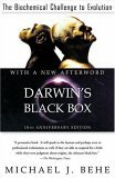 Darwin's Black Box The Biochemical Challenge to Evolution 1st 2006 Revised 9780743290319 Front Cover