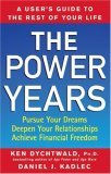 Power Years A User's Guide to the Rest of Your Life 2006 9780470051320 Front Cover