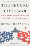 Second Civil War How Extreme Partisanship Has Paralyzed Washington and Polarized America 2008 9780143114321 Front Cover