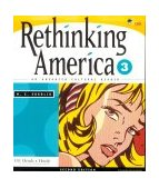 Rethinking America 3 An Advanced Cultural Reader 2nd 1999 9780838447321 Front Cover