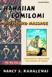 Hawaiian Lomilomi : Big Island Massage 2nd 2005 9780967725321 Front Cover