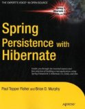 Spring Persistence with Hibernate 2010 9781430226321 Front Cover