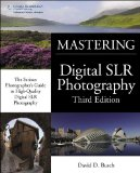Digital SLR Photography 3rd 2011 9781435458321 Front Cover