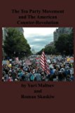 Tea Party and the American Counter-Revolution 2012 9784871873321 Front Cover
