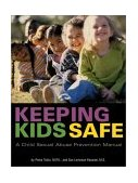 Keeping Kids Safe A Child Sexual Abuse Prevention Manual 2nd 2002 Revised 9780897933322 Front Cover