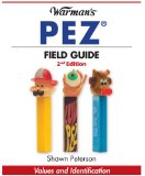 Pez - Warman's Field Guide Values and Identification 2nd 2009 9781440202322 Front Cover
