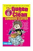 Queen of Clean Conquers Clutter 2002 9780743428323 Front Cover