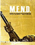 M. E. N. D. - Mend: Movement for the Emancipation of the Nigerian Delta Mend: Movement for the Emancipation of the Nigerian Delta 2013 9781489521323 Front Cover