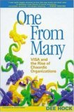 One from Many VISA and the Rise of Chaordic Organization 1st 2005 9781576753323 Front Cover