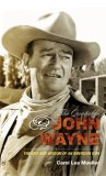 Quotable John Wayne The Grit and Wisdom of an American Icon 2007 9781589793323 Front Cover