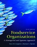Foodservice Organizations A Managerial and Systems Approach 6th 2006 Revised 9780131936324 Front Cover
