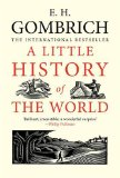 Little History of the World 2008 9780300143324 Front Cover