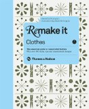 Remake It Clothes 2012 9780500516324 Front Cover