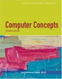 Computer Concepts Illustrated Brief 7th 2008 Brief Edition 9781423999324 Front Cover