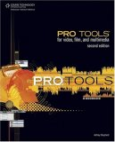 Pro Tools for Video, Film, and Multimedia 2nd 2008 9781598635324 Front Cover
