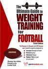 Ultimate Guide to Weight Training for Football 3rd 2004 9781932549324 Front Cover