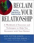 Reclaim Your Relationship A Workbook of Exercises and Techniques to Help You Reconnect with Your Partner 2006 9780471749325 Front Cover