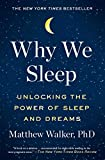Why We Sleep Unlocking the Power of Sleep and Dreams 2018 9781501144325 Front Cover