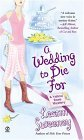 Wedding to Die For 2005 9780451210326 Front Cover