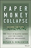 Paper Money Collapse The Folly of Elastic Money cover art