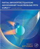 Partial Differential Equations and Boundary Value Problems with Maple 2nd 2009 9780123747327 Front Cover