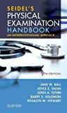 Seidel's Physical Examination Handbook An Interprofessional Approach