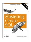 Mastering Oracle SQL Putting Oracle SQL to Work 2nd 2004 9780596006327 Front Cover