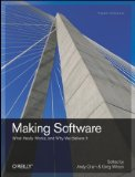 Making Software What Really Works, and Why We Believe It 1st 2010 9780596808327 Front Cover