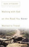 Walking with God on the Road You Never Wanted to Travel 2005 9780785211327 Front Cover